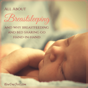 Why Breastfeeding and Co-Sleeping Go Hand-in-Hand