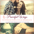 6 Powerful Ways to Strengthen Your Marriage | Catholic marriage | Christian marriage | marriage tips