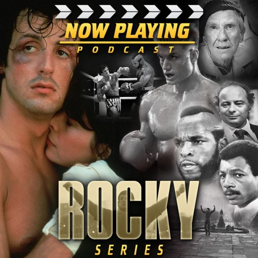 Now Playing: The Rocky Movie Retrospective Series