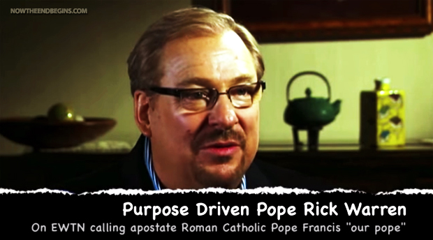 Rick Warren Says Pope Francis Is The Pope Of All Christians Worldwide (VIDEOS)