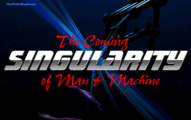 singularity-transhumanism-mark-of-the-beast-google-ray-kurzweil-now-the-end-begins
