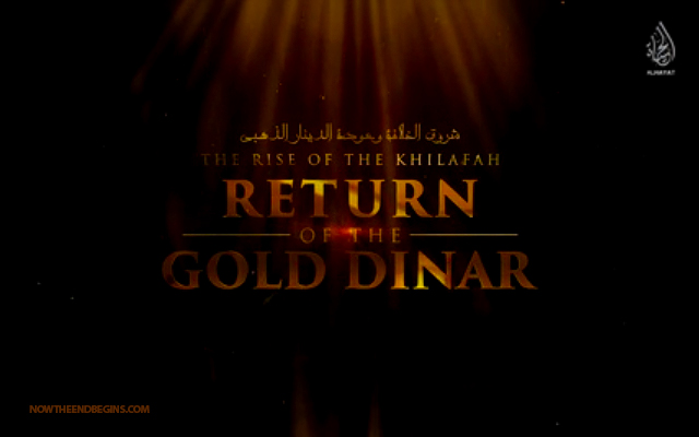 rise-of-khilafah-return-gold-dinar-isis-islamic-state-end-times-bible-prophecy-islam-muslims