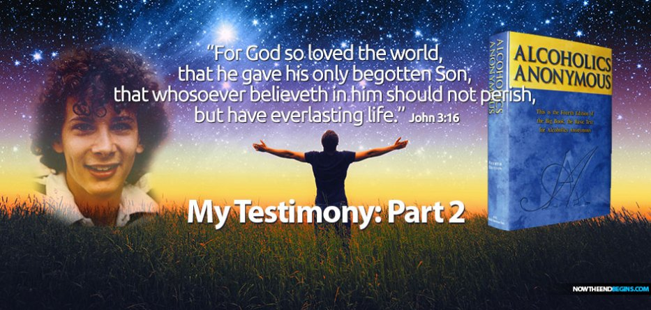 alcoholics-anonymous-and-the-bible-big-book-study-my-personal-testimony-part-2