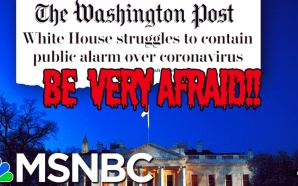 FEAR FEST 2020: Democrats And The Liberal Media Need You To Be Terrified Of The Coronavirus So Trump Doesn't Get Re-elected In November