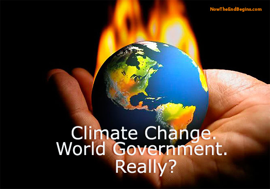 Top Scientists Call For World Government To Stop Climate Change
