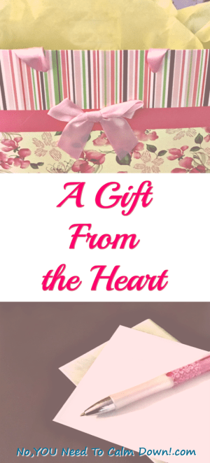 Give a gift from the heart. Write a personal letter for any occasion. A wonderful idea at the birth if a child, milestone birthday, or any of the important moments in someone's life.