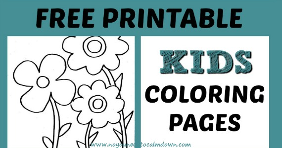 Coloring Pages for Kids - Free Printables | No, YOU Need To Calm Down!