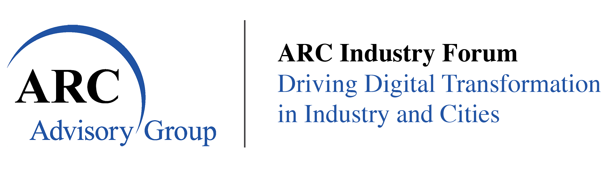 ARC Industry Forum – Driving Digital Transformation in Industry and Cities