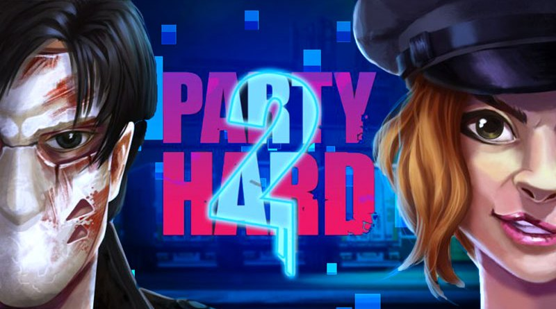 Party Hard 2 - Recensione