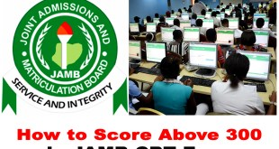 How to Write pass and Score 250 plus in jamb 2020