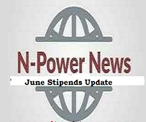 Npower June Stipends/Payment 2020 for Npower Beneficiaries across 36 States
