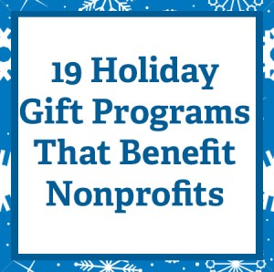 holiday gift programs that benefit nonprofits