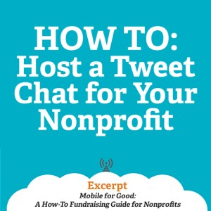 How to Host a Tweet Chat for Your Nonprofit Mobile for Good