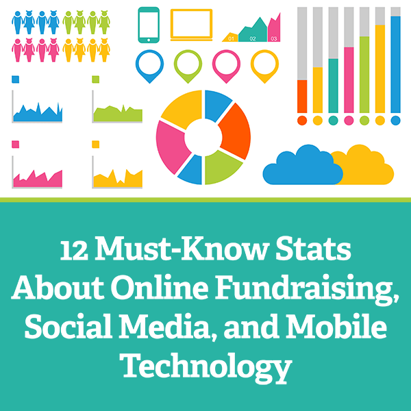 12 Must-Know Stats About Online Fundraising, Social Media, and
