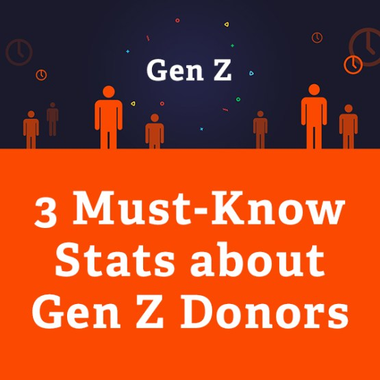 3 Must-Know Stats about Gen Z Donors – Nonprofit Tech for Good
