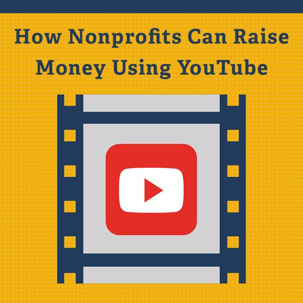 How Nonprofits Can Raise Money Using YouTube