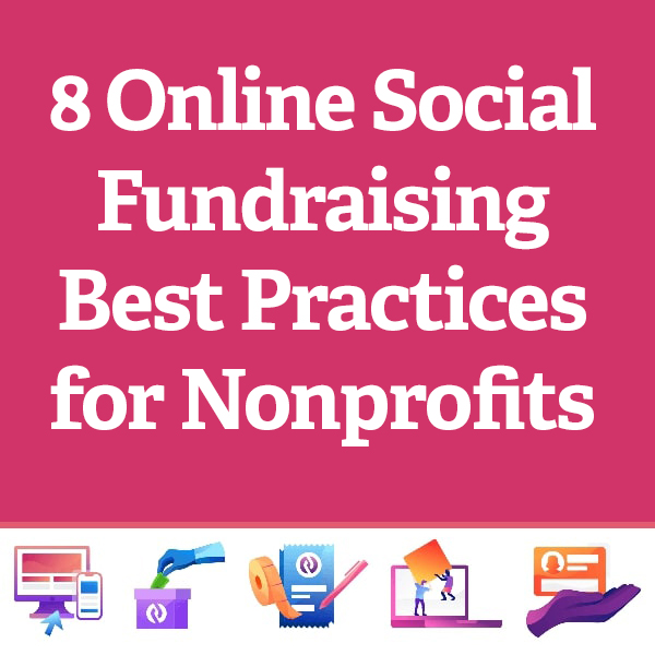 8 Online Social Fundraising Best Practices for Nonprofits