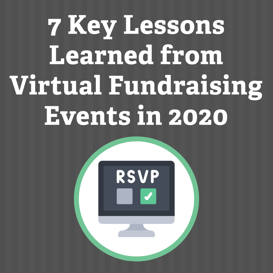 7 Key Lessons Learned from Virtual Fundraising Events in 2020