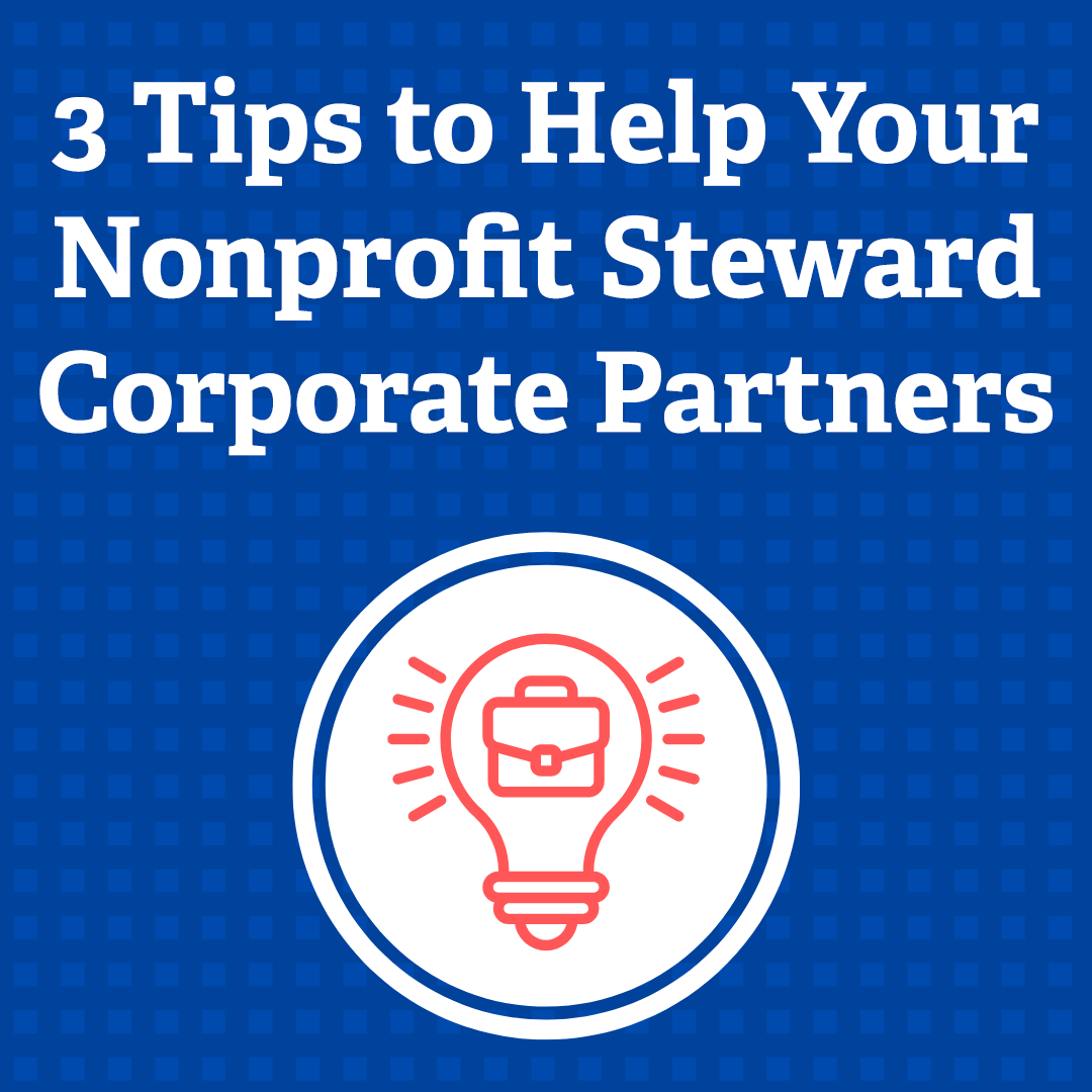 3 Tips to Help Your Nonprofit Steward Corporate Partners via @nonprofitorgs