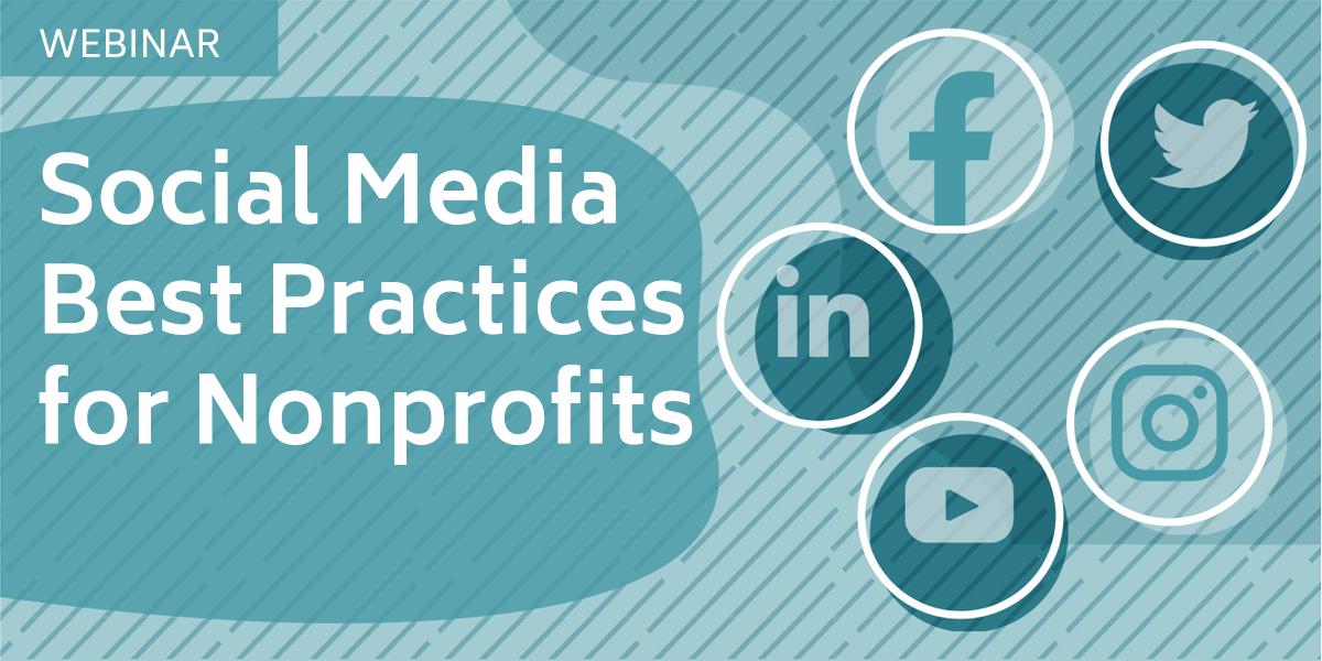 [WEBINAR] Social Media Best Practices for Nonprofits