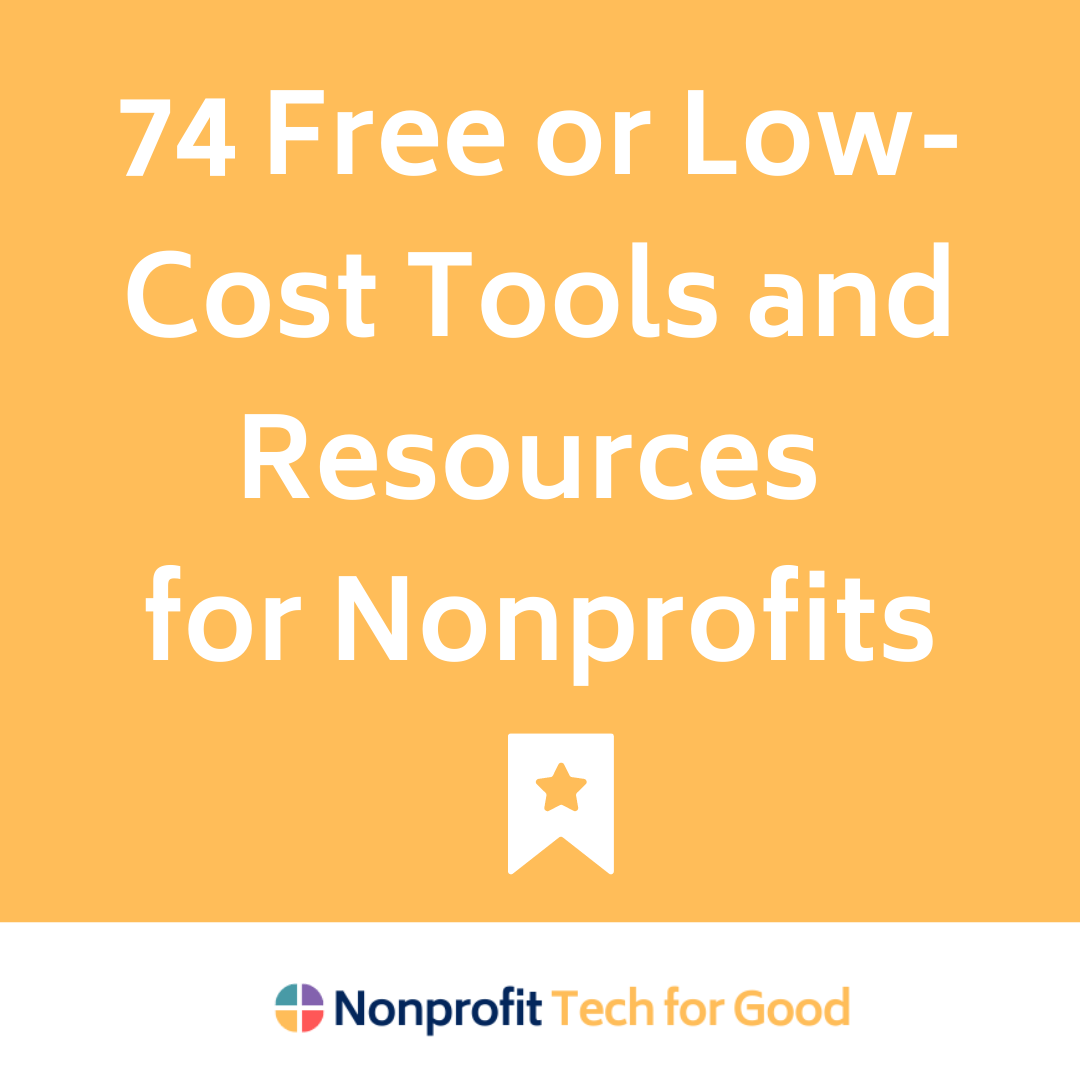 74 Free or Low-Cost Tools and Resources for Nonprofits