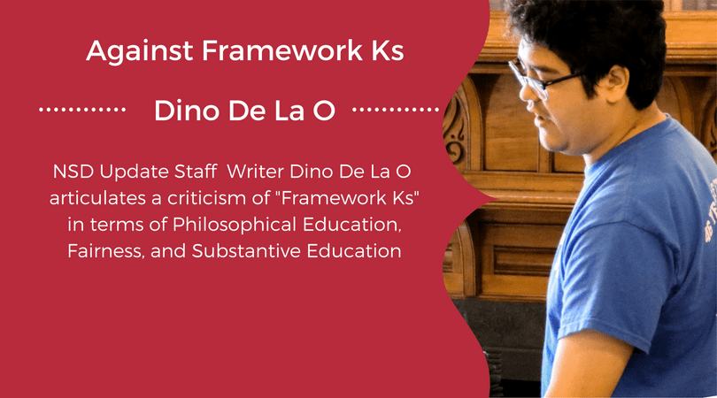 Against Framework Ks by Dino De La O