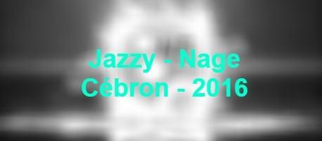 Jazzy – Nage – Cébron – 2016