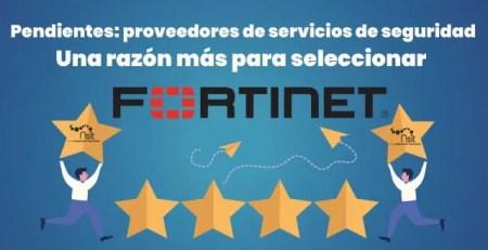 Proveedores de servicios de seguridad una razón más para seleccionar Fortinet Nsit