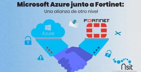 Microsoft Azure junto a Fortinet Nsit