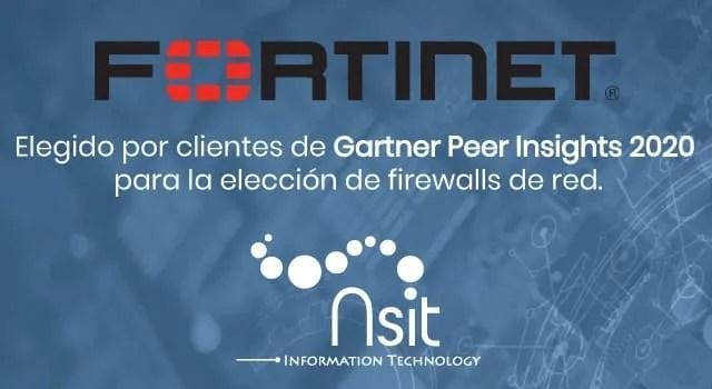 Gartner Peights 2020 Nsit Fortinet elegido por clientes de
