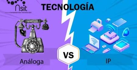 Tecnología Análoga vs IP Nsit