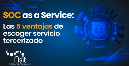 5 ventajas de soc as a service nsit