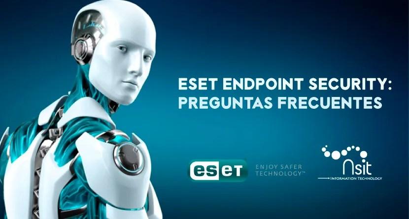 ESET Endpoint Security FAQ pregunta frecuentes Nsit