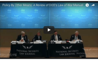 Policy By Other Means: A Review of DOD's Law of War Manual