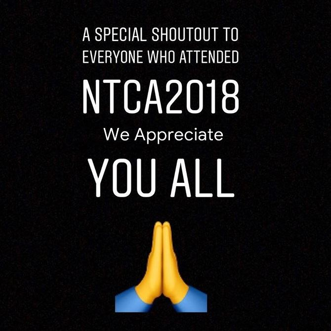 Thank you for NTCA 2018!!