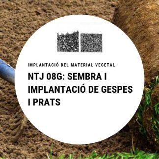 NTJ 08G Sembra i implantació de gespes i prats
