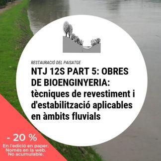 NTJ 12S Part 5 OBRES DE BIOENGINYERIA tècniques de revestiment i d'estabilització aplicables en àmbits fluvials_20
