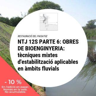 NTJ 12S Part 6 OBRES DE BIOENGINYERIA tècniques mixtes d'estabilització aplicables àmbits fluvials_10