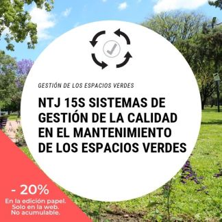 NTJ 15S Sistemas de gestión de la calidad en el mantenimiento de los espacios verdes_20