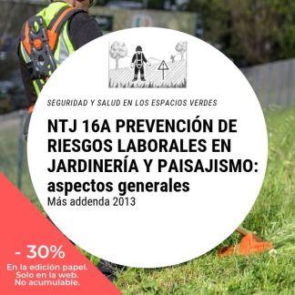 NTJ 16A PREVENCIÓN DE RIESGOS LABORALES EN JARDINERÍA Y PAISAJISMO aspectos generales_30