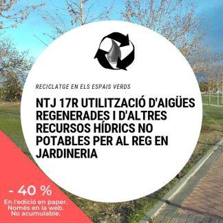 NTJ 17R UTILITZACIÓ D'AIGÜES REGENERADES I D'ALTRES RECURSOS HÍDRICS NO POTABLES PER AL REG EN JARDINERIA_40