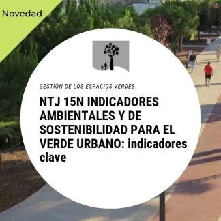 NTJ 15N INDICADORES AMBIENTALES Y DE SOSTENIBILIDAD PARA EL VERDE URBANO-