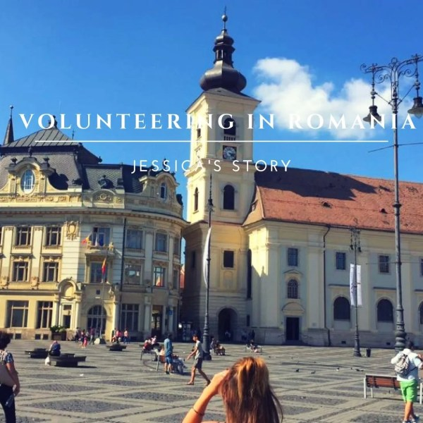 Volunteering in Romania – Jessica's Story
