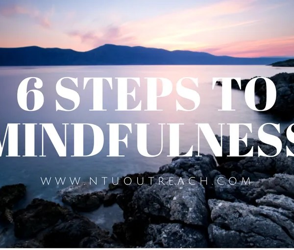 6 Steps to Mindfulness