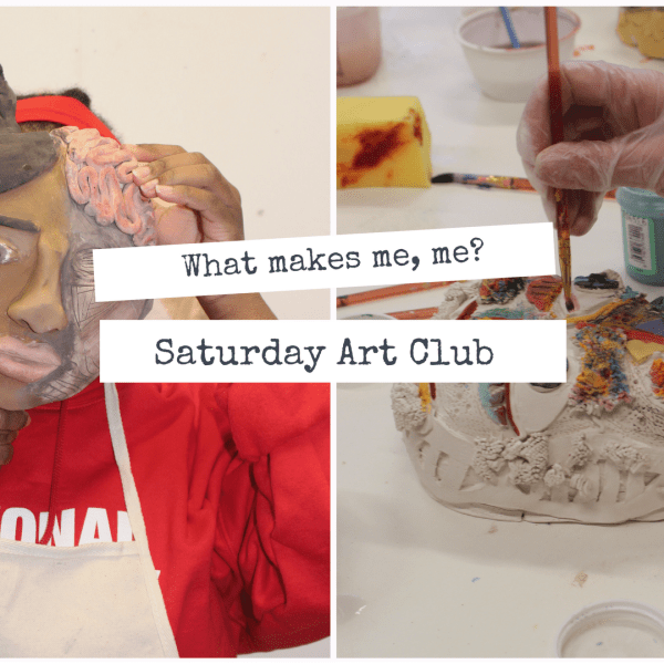 What makes me, me? | Saturday Art Club