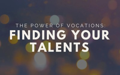 #2 The Power of Vocations: Finding Your Talents