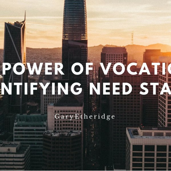 #3 The Power of Vocations: Identifying Need States