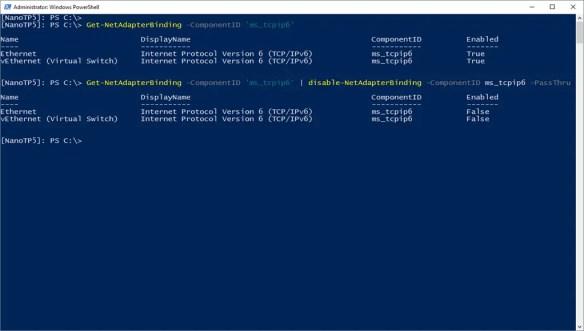 Disable IPv6 On Microsoft Nano Server 2016 Using PowerShell
