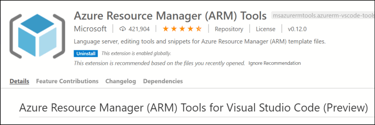 Azure Resource Manager (ARM) Tools  msazurermtools.azurerm-vscode-too  Microsoft I 421,904   I Repository License  I vo.12.o  Language server, editing tools and snippets for Azure Resource Manager (ARM) template files.  rhÉ extension is enabled globally.  uninstall  This extension is recommended based on the files you recently opened. Ignore Recommendation  Details Feature Contributions Changelog Dependencies  Azure Resource Manager (ARM) Tools for Visual Studio Code (Preview)