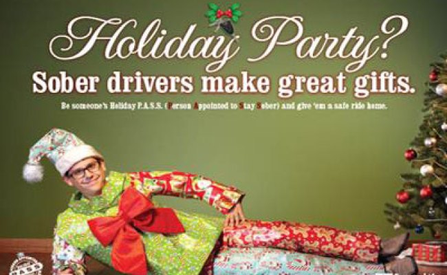 Holiday P A S S Campaign Sober Drivers Make Great